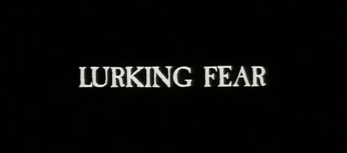 lurkingfear_01
